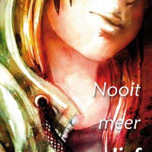 Nooit meer lief - Anna van Praag - eBook (9789025857417)